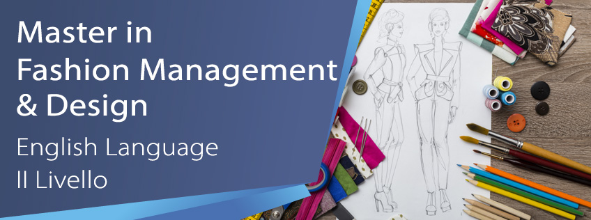 Master in Fashion Management and Design (in lingua inglese)