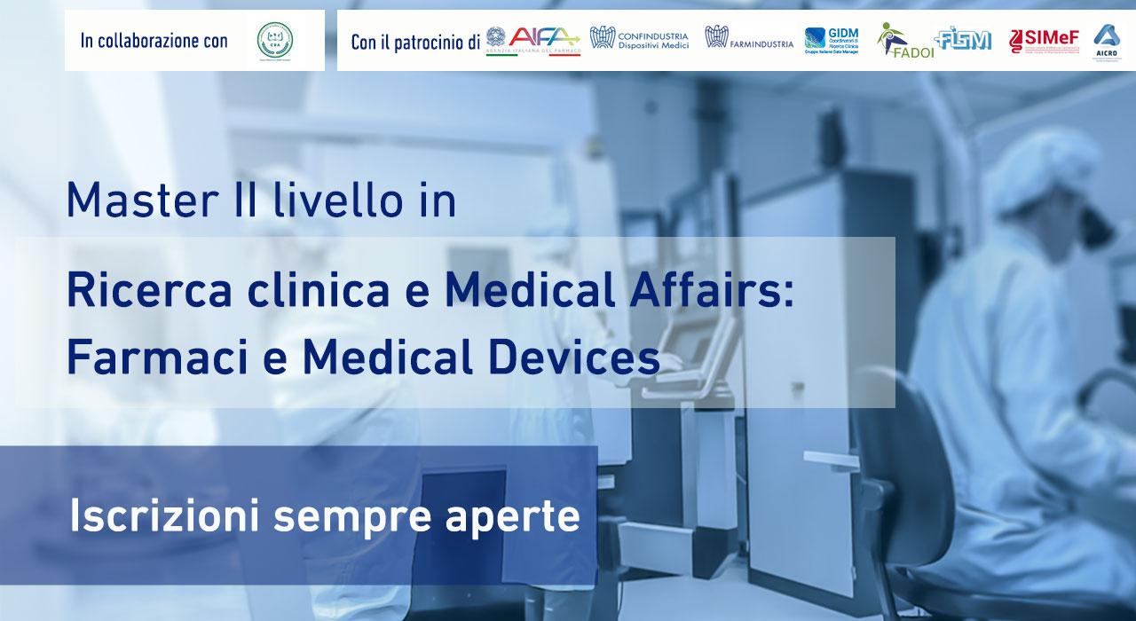 Master in Ricerca Clinica e Medical Affairs. Farmaci e Medical Devices
