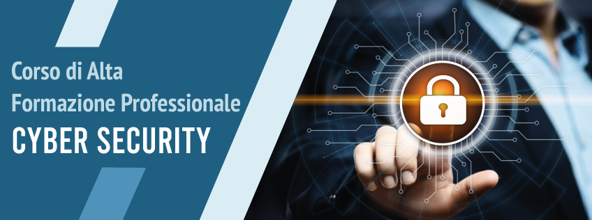 Corso di Alta Formazione Professionale in Cyber Security e protezione delle Infrastrutture Critiche