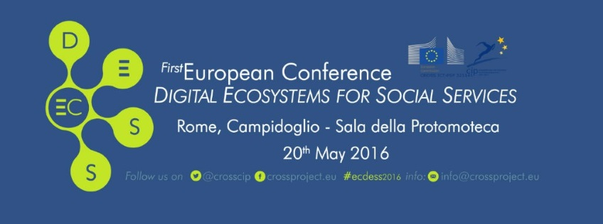 The First European Conference on Digital Ecosystems for Social Services #ECDESS16