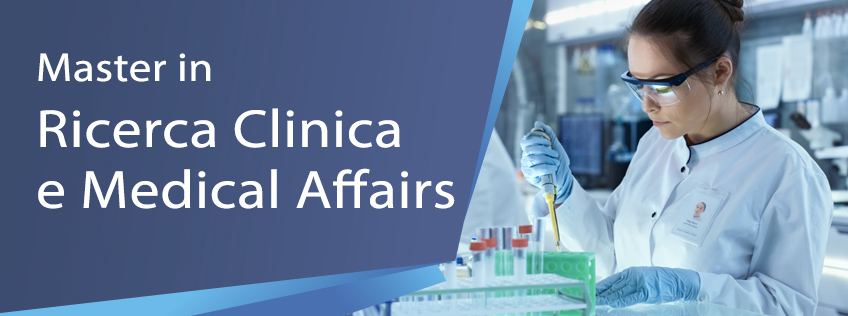 Master in Ricerca Clinica e Medical Affairs (2° livello)