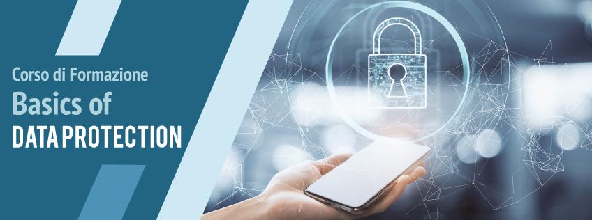 Corso di Formazione Basics of Data Protection