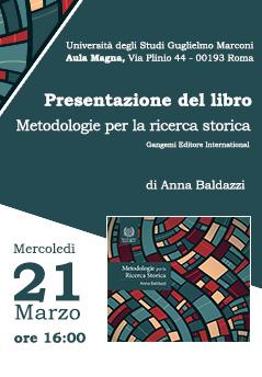"""Presentazione del libro: """"Metodologie per la ricerca storica"""" di Anna Baldazzi"""